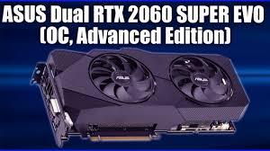 <b>Видеокарта ASUS Dual GeForce</b> RTX 2060 SUPER EVO (OC ...