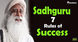 sadhguru jaggi vasudev 7 rules of success inspirational speech sadhguru jaggi vasudev 7 rules of success inspirational speech motivational interview