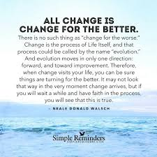Change is good...whether you get a second chance or not, embrace ... via Relatably.com