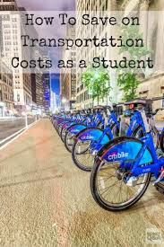 7 ways for students to save on college transportation costs to check out these easy and cheap alternatives for college transportation while on campus if you or your kid is going off to college this