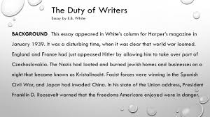 the duty of writers essay by e b white quick facts e b the duty of writers essay by e b