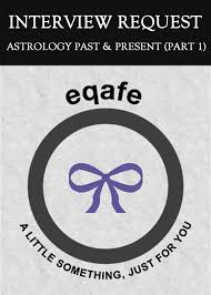interview request astrology past and present part 1 eqafe
