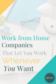 best ideas about get the job how to resume how these work from home companies let you work whenever