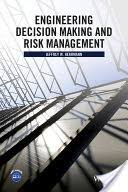 <b>Engineering</b> Decision Making and Risk Management - <b>Jeffrey W</b> ...