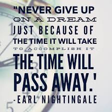 med school motivation never give up on a dream just because of never give up on a dream just because of the time it will take to