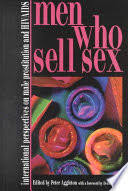 Men <b>who Sell</b> Sex: International Perspectives on Male Prostitution ...