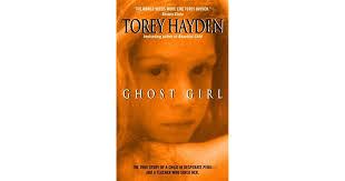 <b>Ghost Girl</b> by Torey L. Hayden