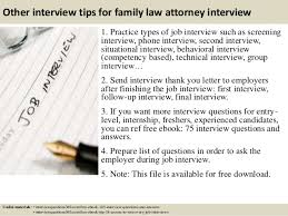 top  family law attorney interview questions and answers       other interview tips for family law