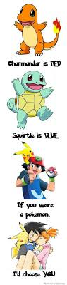 Charmander Is Red Squirtle Is Blue If You Were A Pokemon Id Choose ... via Relatably.com