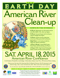 auburn california american river clean up  earth day clean up 2015