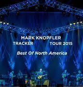 <b>MarkKnopfler</b>.com. <b>Tracker</b> Live 2015