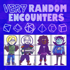 Very Random Encounters: Chaotic Improv Actual Play