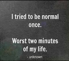 I hate being #normal ... | Others | Pinterest