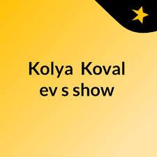 Kolya  Koval'ev's show