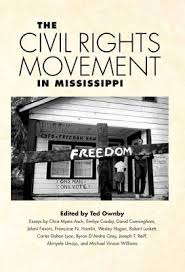 the civil rights movement in mississippi  civil rights teaching based on new research and combining multiple scholarly approaches these twelve essays tell new stories about the civil rights movement in the state most