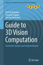 Guide to <b>3D</b> Vision Computation - <b>Geometric</b> Analysis and ...