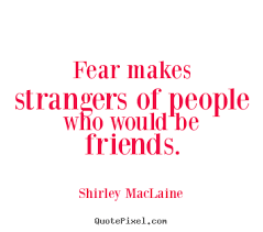 How to design picture quotes about friendship - Fear makes ... via Relatably.com