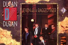 How Duran <b>Duran's</b> '<b>Seven</b> and the Ragged Tiger' Embraced the '80s