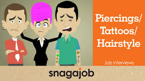 job interviews part what s my piercing tattoo hairstyle got job interviews part 4 what s my piercing tattoo hairstyle got to do it
