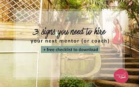 3 signs you need to hire a mentor entrepreneur to help you