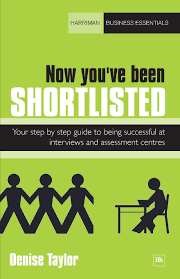 now you ve been shortlisted your step by step guide to being now you ve been shortlisted your step by step guide to being successful at interviews and assessment centres harriman business essentials amazon co uk