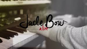 <b>Jacle Bow</b> - Alone (Robot Sessions) - YouTube