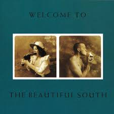 'Welcome To The <b>Beautiful South</b>': The <b>Beautiful South's</b> Subversive ...