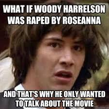 Woody Harrelson Reddit AMA: Image Gallery (Sorted by Oldest ... via Relatably.com