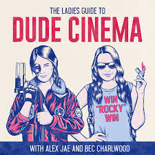 The Ladies Guide to Dude Cinema