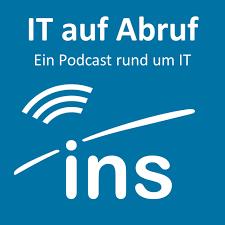 IT auf Abruf - der INS-Podcast