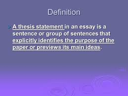 thesis statements definition  a thesis statement in an essay is