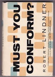 must you conform robert mitchell lindner com books