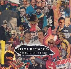 Image result for Time Between: A Tribute to the Byrds