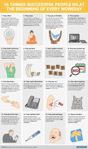 what successful people do at the start of every workday business bi graphics 16 things successful people do at the beginning of a workday