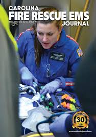 carolina fire rescue ems journal by moore creative issuu carolina fire rescue ems journal fall 2015