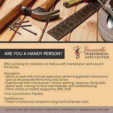 janesville performing arts center volunteer handyman needed