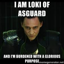 LOKI BELIEVES IN YOU - loki l | Meme Generator via Relatably.com