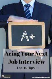 best images about interview tips interview preparation on the top 10 tips for acing your next job interview made easy