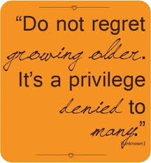 images about best quotes on aging on pinterest  birthdays   images about best quotes on aging on pinterest  birthdays so true and wisdom
