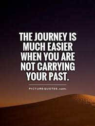 Let Go Of The Past Quotes | Let Go Of The Past Sayings | Let Go Of ...