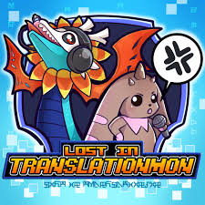 Lost in Translationmon - Digimon Podcast