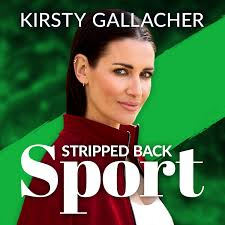 Stripped Back Sport with Kirsty Gallacher