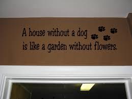 Τι είναι ένα σπίτι χωρίς σκύλο;