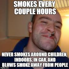My gf is a very responsible smoker - Imgflip via Relatably.com