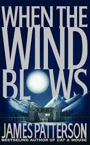 When the Wind Blows (Patterson novel)