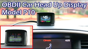 Model P10 <b>OBDII Head</b> Up Display (<b>HUD</b>) Full Review - YouTube