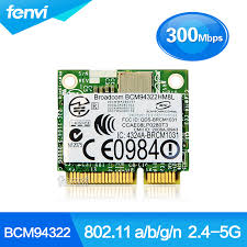 Broadcom BCM94322HM8L Dual band 300Mbps Wireless <b>N 802.11</b> ...