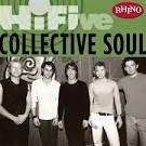 Rhino Hi-Five: Collective Soul
