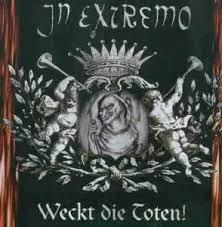 <b>Weckt</b> die Toten! by <b>In Extremo</b> (Album, Medieval Folk Metal ...