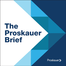The Proskauer Brief: Hot Topics in Labor & Employment Law